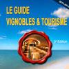 Guide Vignobles & Tourisme