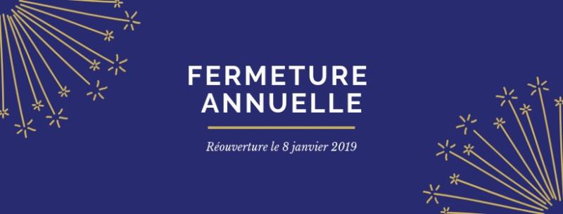 date de fermeture annuelle hiver 2018-2019